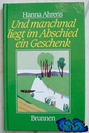Signatur und unpersönliche Widmung (Mit allen guten Wünschen, Ihre) Hanna Ahrens